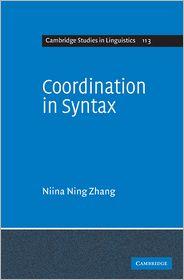 Coordination in Syntax - Niina Ning Zhang