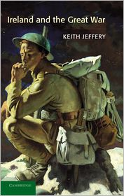 Ireland and the Great War - Keith Jeffery