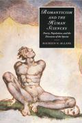 Romanticism and the Human Sciences: Poetry, Population, and the Discourse of the Species (Cambridge Studies in Romanticism)