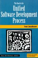 The Road to the Unified Software Development Process