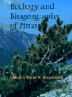 Ecology and Biogeography of Pinus - David M. Richardson