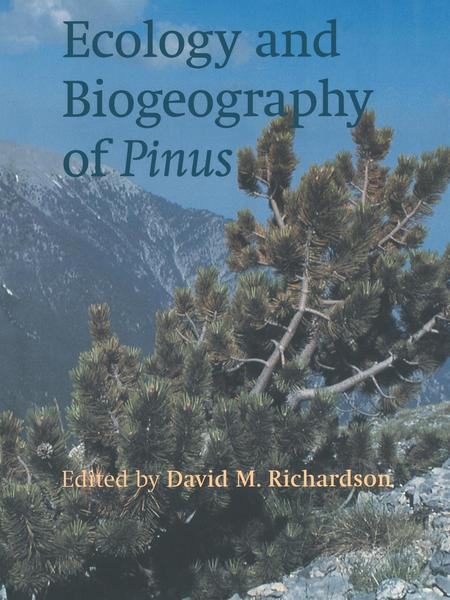 Ecology and Biogeography of Pinus - Cambridge University Press