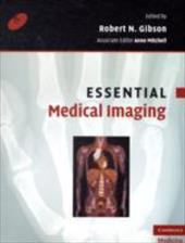 Essential Medical Imaging - Gibson, Robert N.