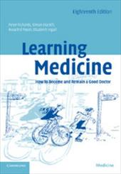 Learning Medicine: How to Become and Remain a Good Doctor - Richards, Peter / Stockill, Simon / Foster, Rosalind