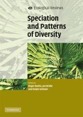 Speciation and Patterns of Diversity - Roger Butlin (editor), Jon Bridle (editor), Dolph Schluter (editor)