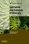 Speciation and Patterns of Diversity - Butlin, Roger; Bridle, Jon; Schluter, Dolph