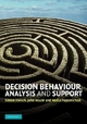 Decision Behaviour, Analysis and Support - Simon French; John Maule; Nadia Papamichail