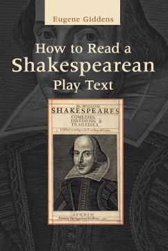 How to Read a Shakespearean Play Text - Giddens, Eugene