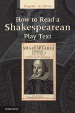 How to Read a Shakespearean Play Text - Eugene Giddens (editor)