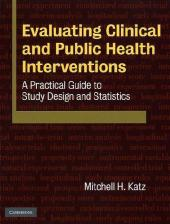 Evaluating Clinical and Public Health Interventions - Mitchell Katz