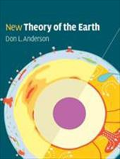 New Theory of the Earth - Anderson, Don L.