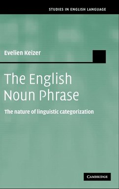 The English Noun Phrase: The Nature of Linguistic Categorization - Keizer, Evelien