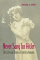 Never Sang for Hitler - Michael H. Kater