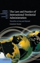Law and Practice of International Territorial Administration - Carsten Stahn
