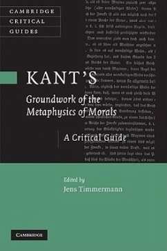 Kant's Groundwork of the Metaphysics of Morals: A Critical Guide - Timmermann, Jens (ed.)