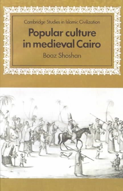 Popular Culture in Medieval Cairo