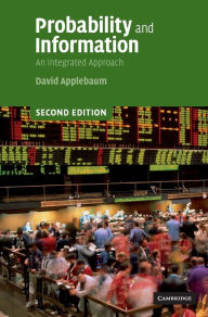 Probability and Information: An Integrated Approach - David Applebaum