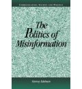 The Politics of Misinformation - Murray Edelman