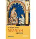 A History of the Spanish Language - Ralph J. Penny