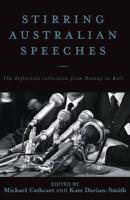 Stirring Australian Speeches: Definitive Collection from Botany to Bali
