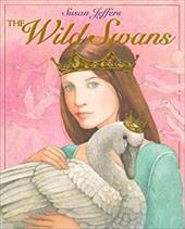 The Wild Swans - Andersen, Hans Christian / Ehrlich, Amy / Jeffers, Susan