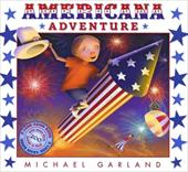 Americana Adventure - Garland, Michael