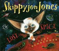 Skippyjon Jones... Lost in Spice - Byron, Judith
