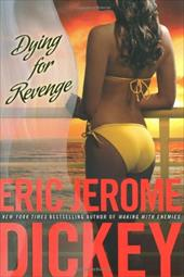 Dying for Revenge - Dickey, Eric Jerome