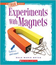 Experiments With Magnets - Dale Marie Bryan