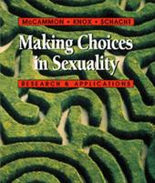 Making Choices in Sexuality (with Infotrac): Research and Applications [With Infotrac] - McCammon, Susan L. / Schacht, Caroline, M.A. / Knox, David, PH.D.