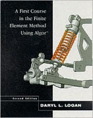 A First Course in the Finite Element Method Using Algor - Daryl L. Logan, Martin Logan
