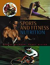 Sports and Fitness Nutrition (with Infotrac) [With Infotrac] - Wadsworth Publishing / Wildman, Robert C. / Miller, Barry S.