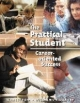 The Practical Student - Carl Wahlstrom; Brian Williams; S. Kelly Dansby