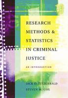 Research Methods and Statistics in Criminal Justice: An Introduction (with Infotrac) [With Infotrac]