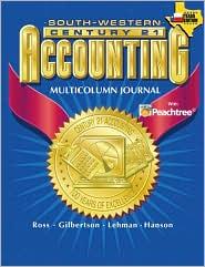Century 21 Accounting for Texas Multicolumn Journal Approach - Claudia Bienias Gilbertson, Mark W. Lehman, Kenton E. Ross