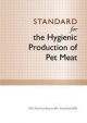 Standard for the Hygienic Production of Pet Meat - Primary Industries Standing Committee