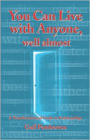 You Can Live with Anyone, Well Almost: A Transformational Guide to Relationships - Gail Pemberton