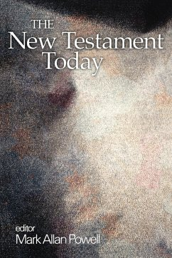 The New Testament Today - Powell, Mark