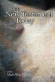 The New Testament Today - Mark Allan Powell
