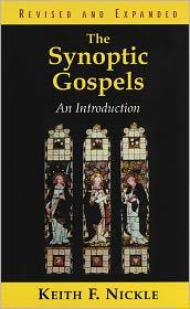 Synoptic Gospels - Keith Fullerton Nickle