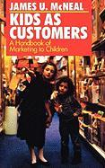 Kids as Customers: A Handbook of Marketing to Children