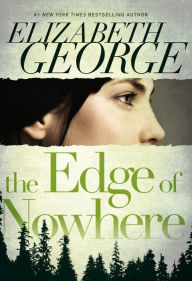 The Edge of Nowhere (Edge of Nowhere Series #1) - Elizabeth George