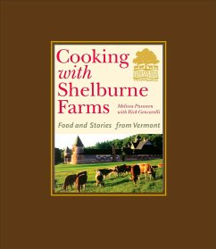 Cooking with Shelburne Farms: Food and Stories from Vermont - Shelburne Farms Pasanen, Melissa Gencarelli, Rick