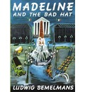 Bemelmans Ludwig : Madeline and the Bad Hat - Ludwig Bemelmans