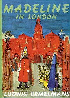 Madeline in London - Bemelmans, Ludwig