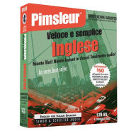Pimsleur Veloce e Semplice Inglese (Quick and Simple English for Italian Speakers); Audio CD - Pimsleur