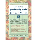 The Perfectly Safe Home - Jeanne E Miller