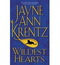 Wildest Hearts - Jane Ann Krentz