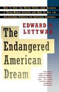Luttwak, Edward: Endangered American Dream
