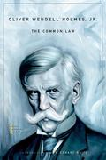 Oliver Wendell Holmes: Common Law